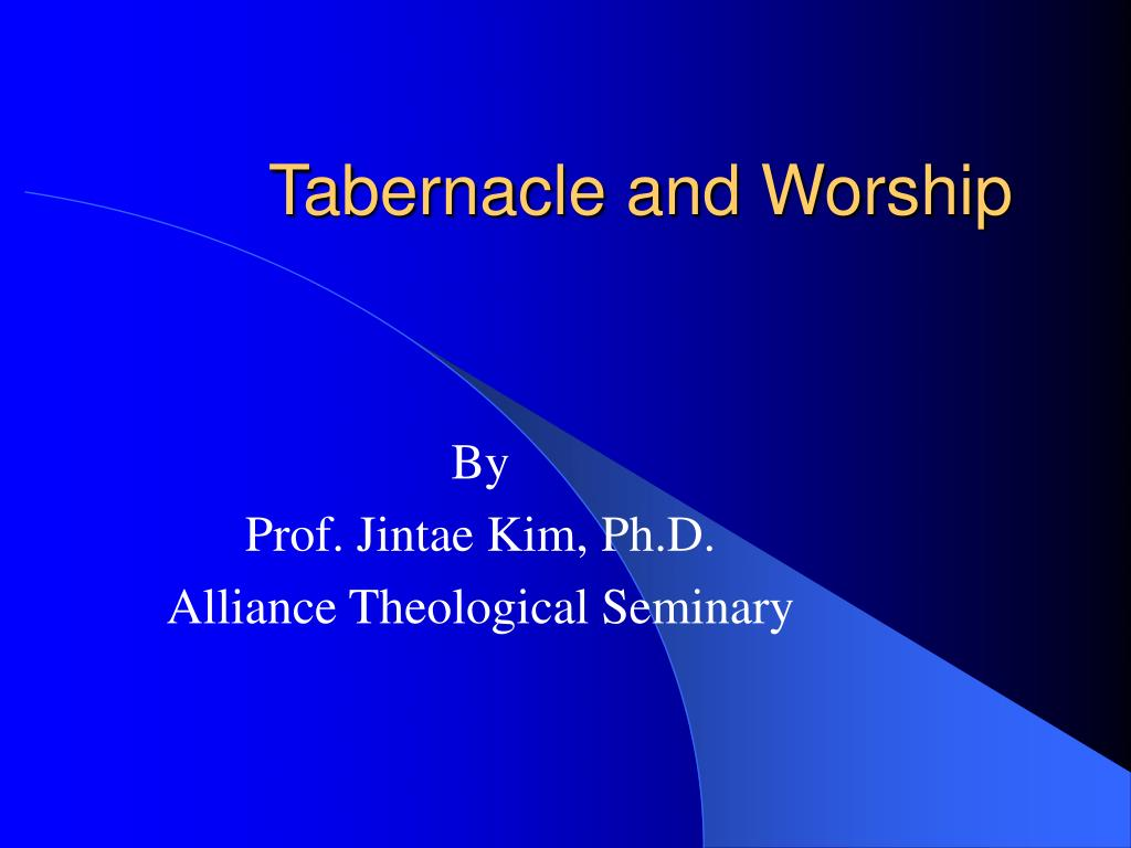 tabernacle and worship l.