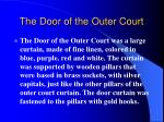 the door of the outer court
