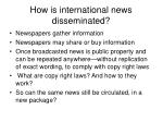 how is international news disseminated