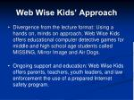 web wise kids approach