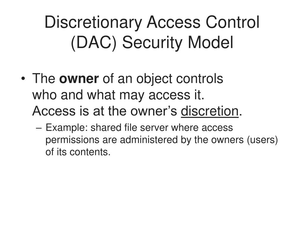 Discretionary Access Control (DAC) Security Model