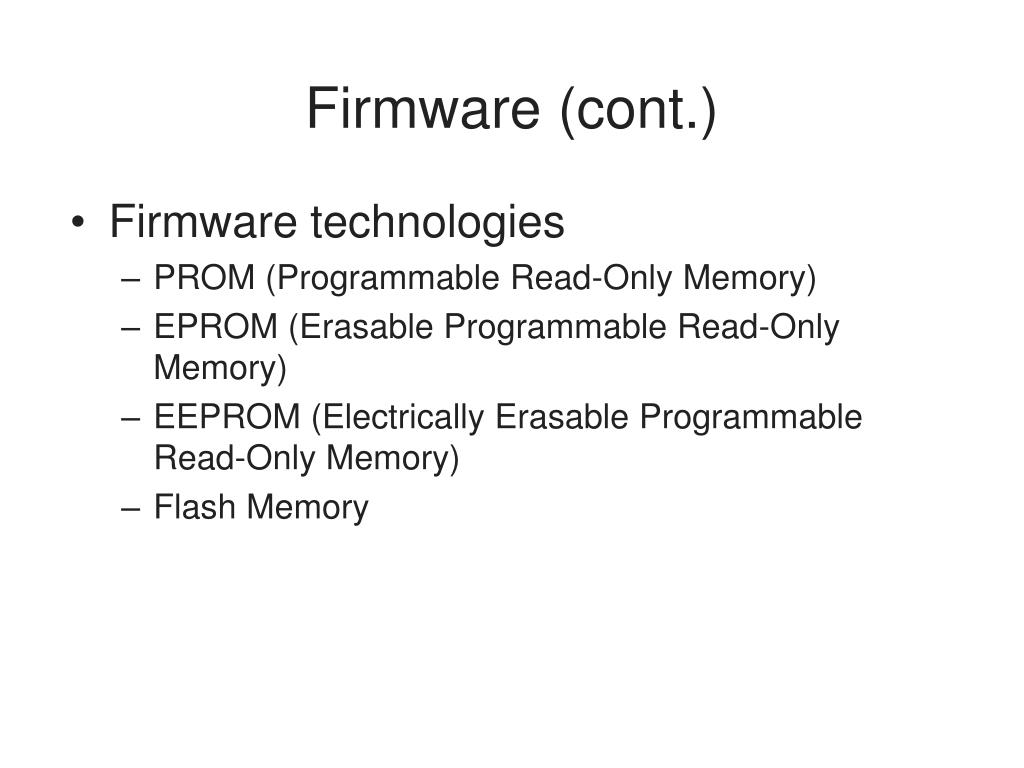 Firmware (cont.)