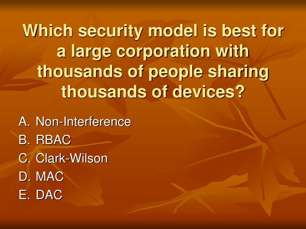Which security model is best for a large corporation with thousands of people sharing thousands of devices?