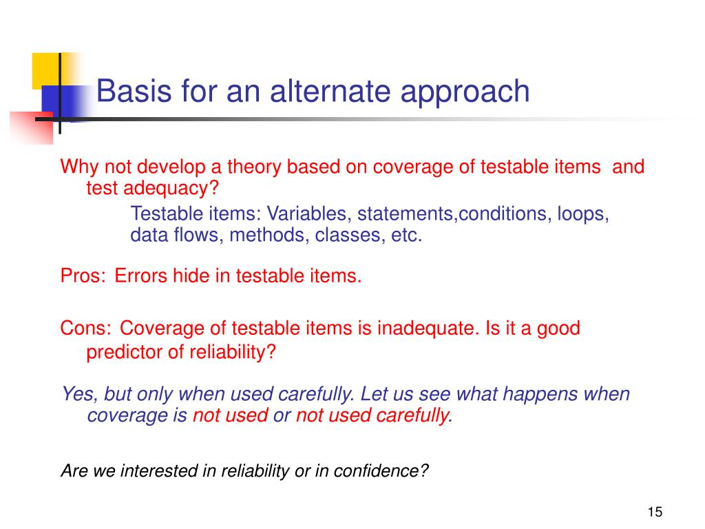 Basis for an alternate approach