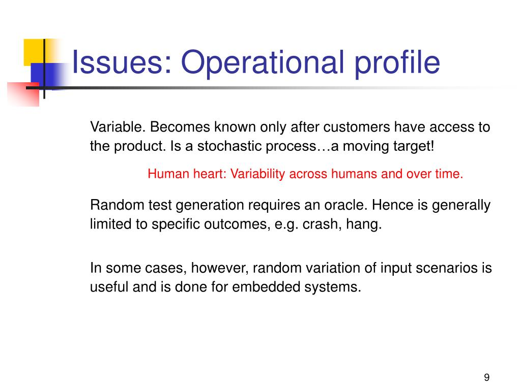Issues: Operational profile