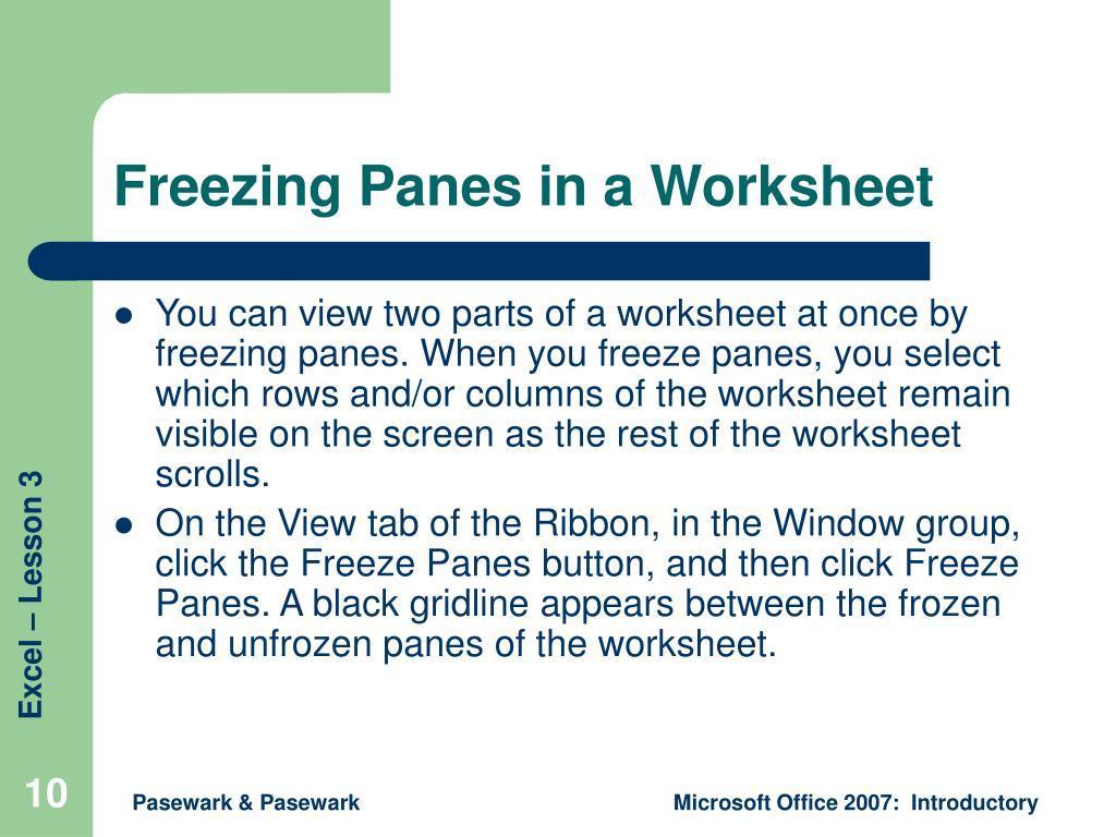 Freezing Panes in a Worksheet