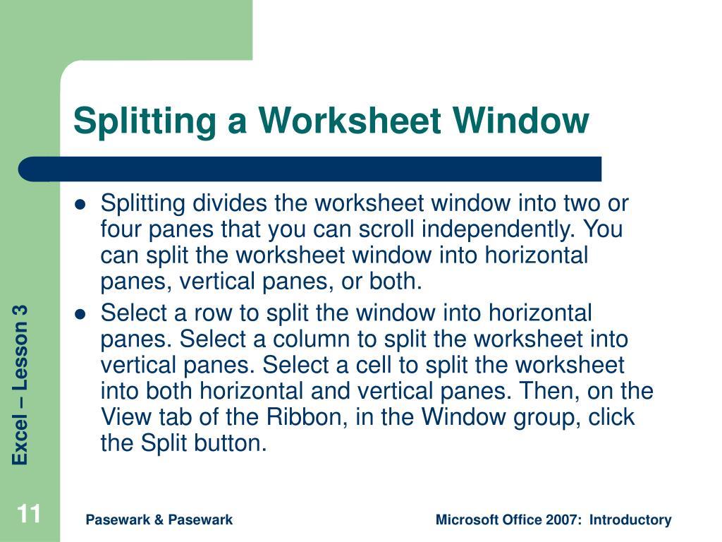 Splitting a Worksheet Window
