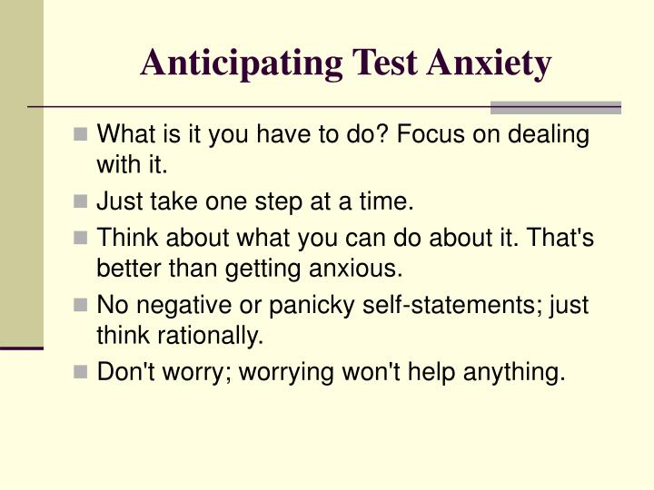 Anticipating Test Anxiety