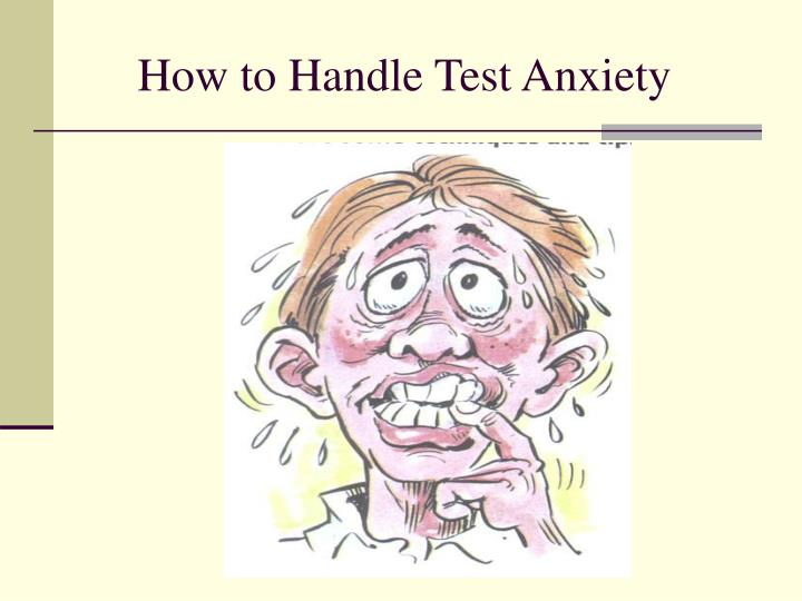 How to Handle Test Anxiety
