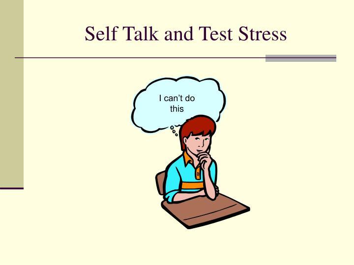 Self Talk and Test Stress