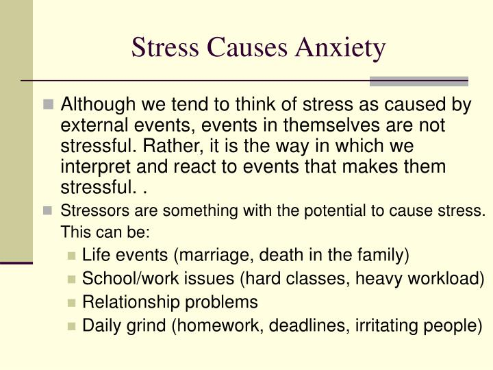 Stress Causes Anxiety