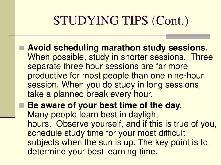STUDYING TIPS (Cont.)