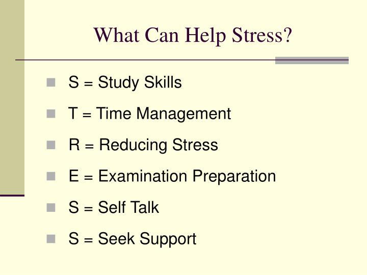 What Can Help Stress?