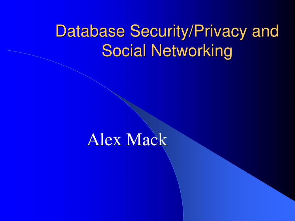 database security privacy and social networking l.