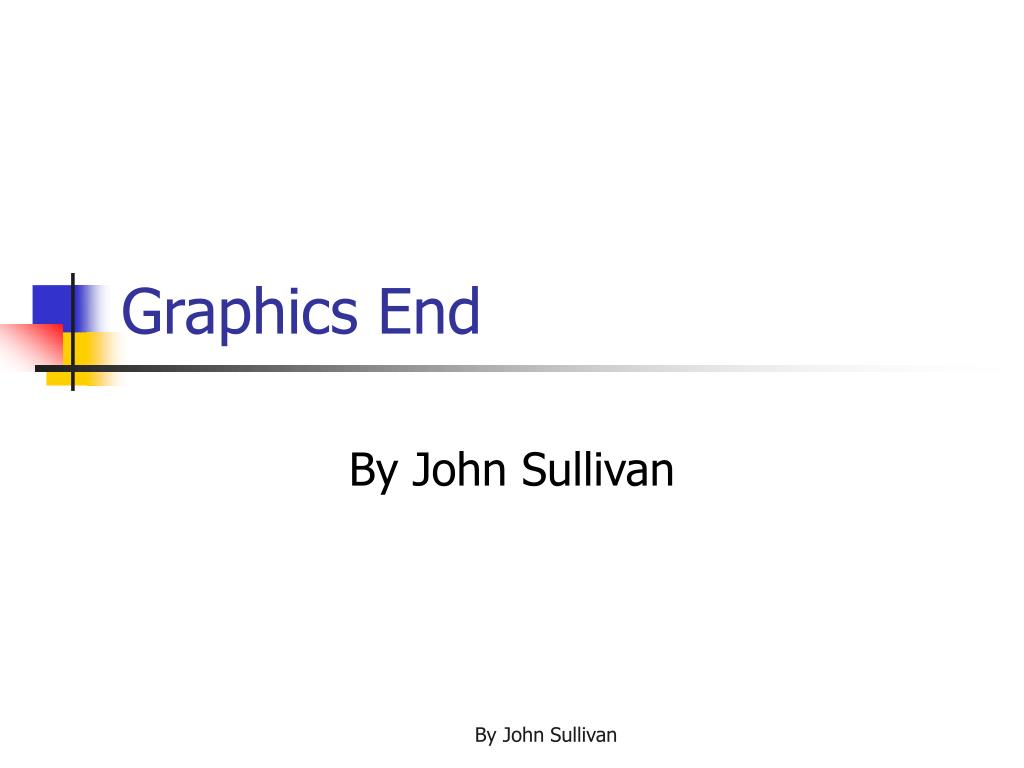 Graphics End