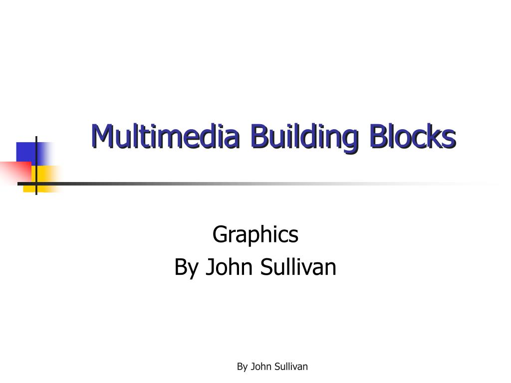 Multimedia Building Blocks