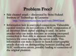 problem free