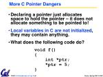 more c pointer dangers