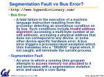 segmentation fault vs bus error