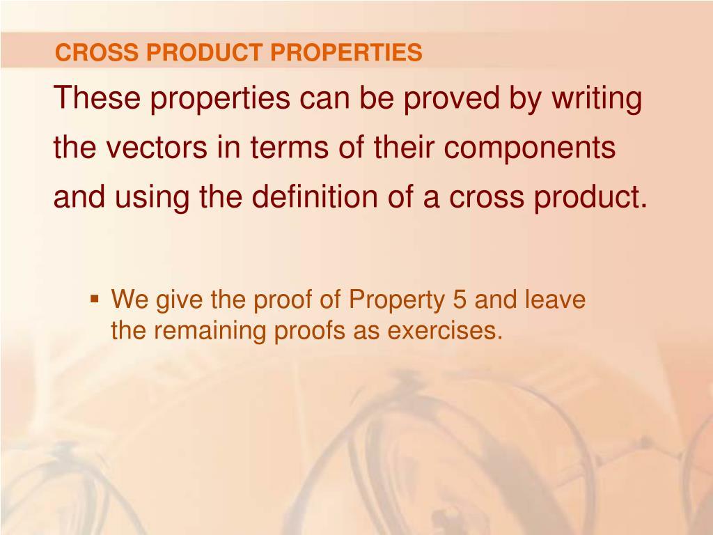 CROSS PRODUCT PROPERTIES