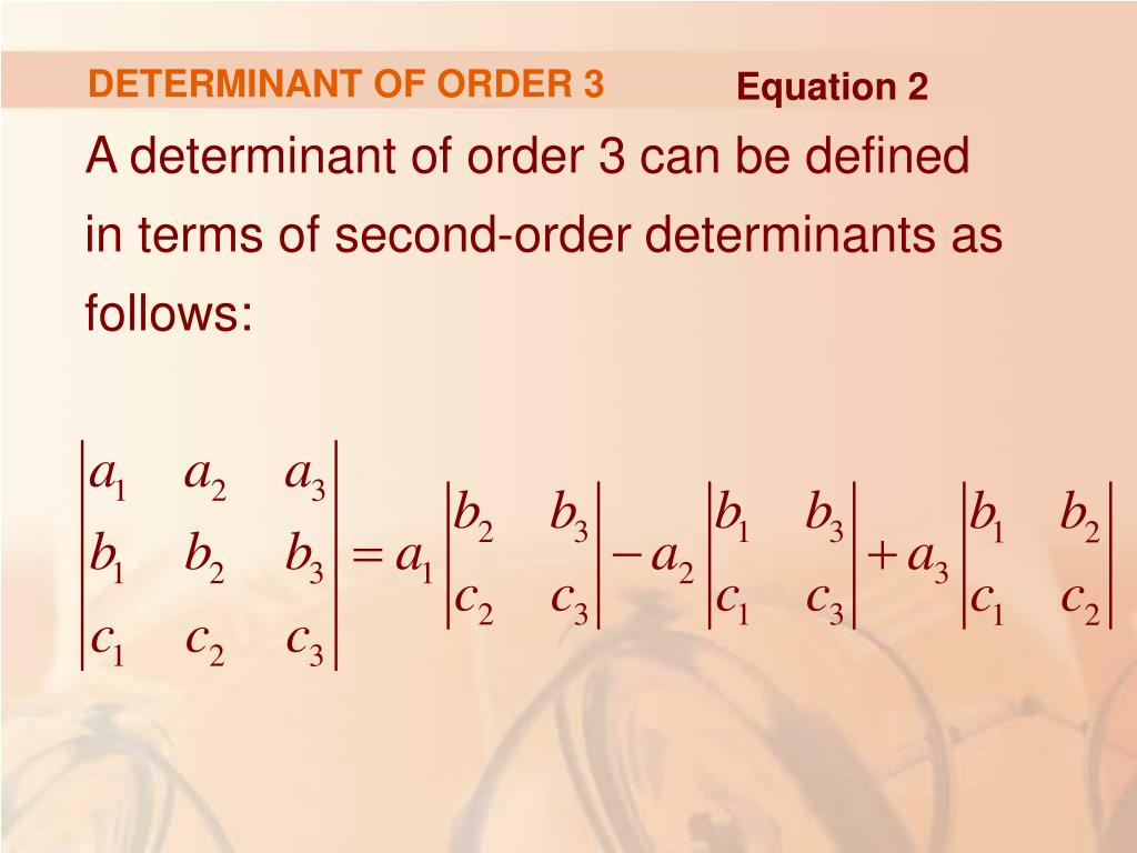 DETERMINANT OF ORDER 3