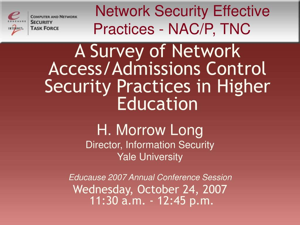 a survey of network access admissions control security practices in higher education l.