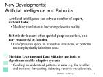 new developments artificial intelligence and robotics