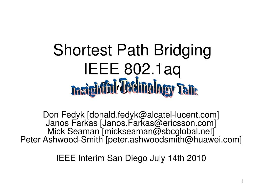 shortest path bridging ieee 802 1aq overview l.