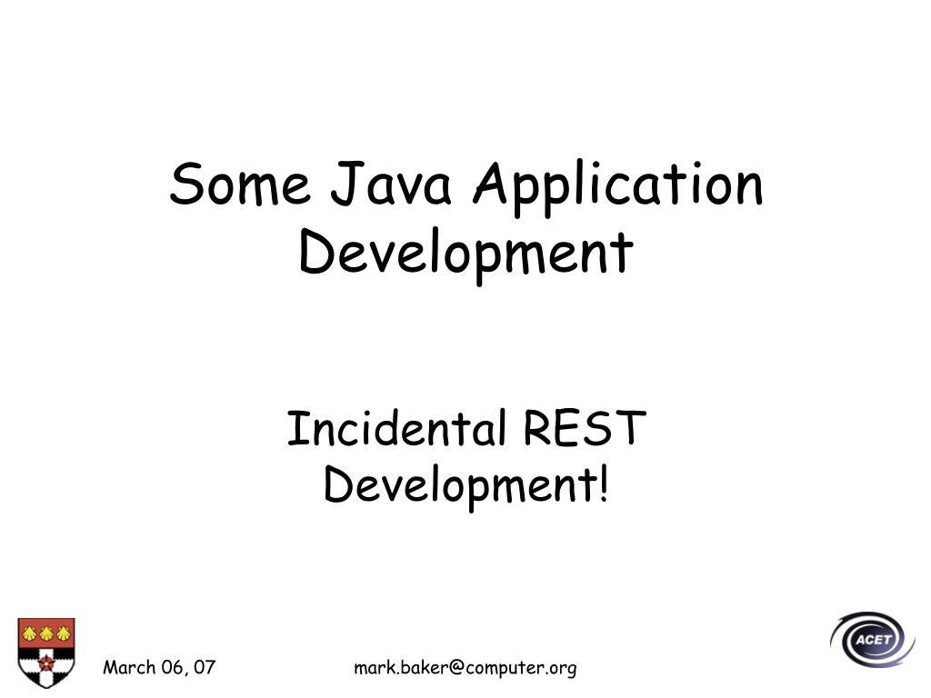 Some Java Application Development