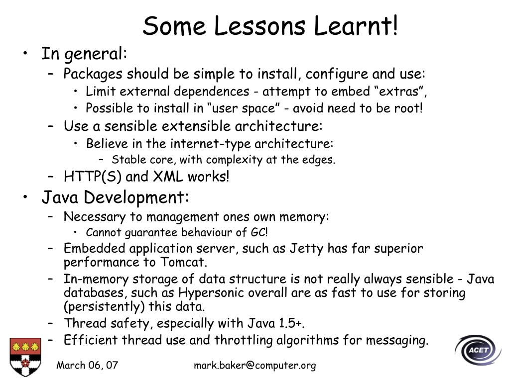 Some Lessons Learnt!