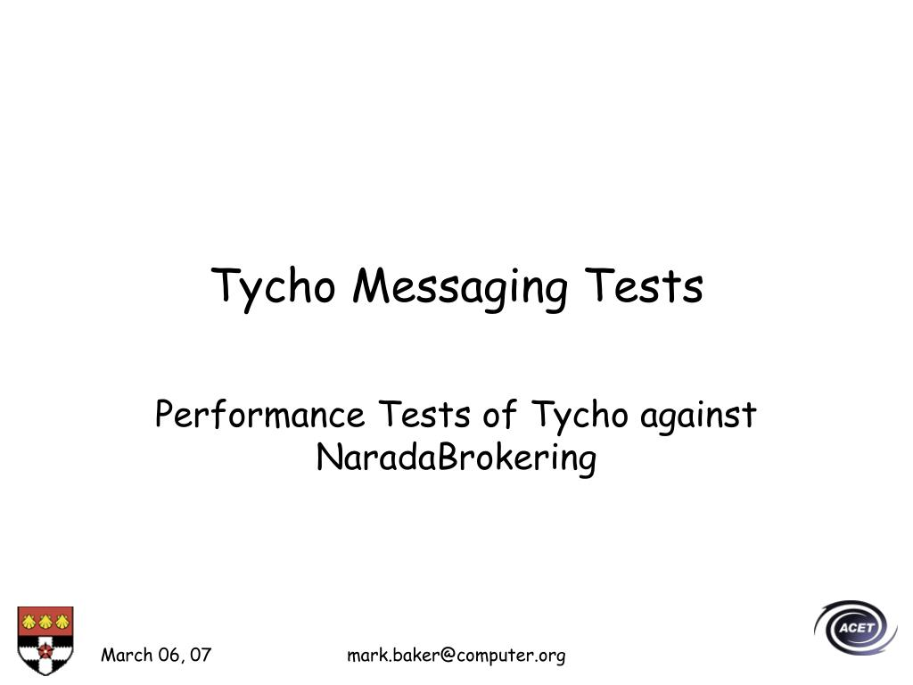Tycho Messaging Tests