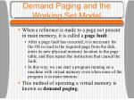 demand paging and the working set model