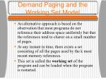 demand paging and the working set model15