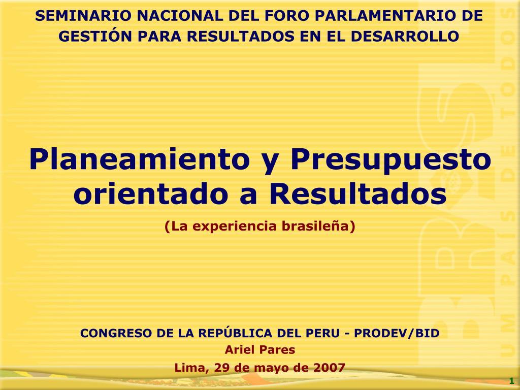 SEMINARIO NACIONAL DEL FORO PARLAMENTARIO DE GESTIÓN PARA RESULTADOS EN EL DESARROLLO