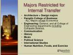 majors restricted for internal transfer