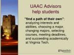uaac advisors help students