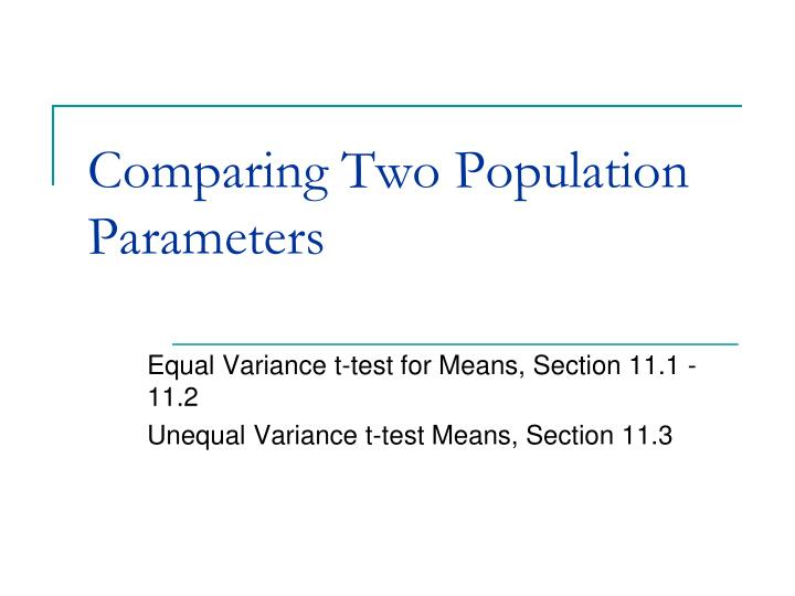 comparing two population parameters n.