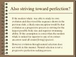 also striving toward perfection