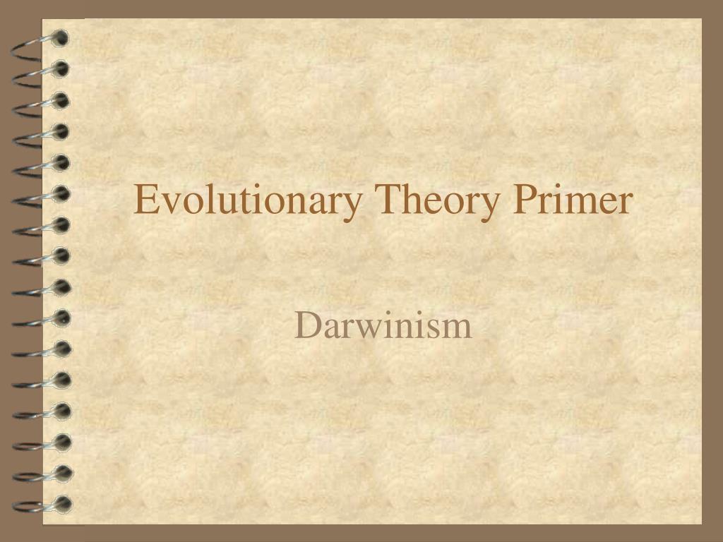 evolutionary theory primer l.