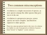 two common misconceptions