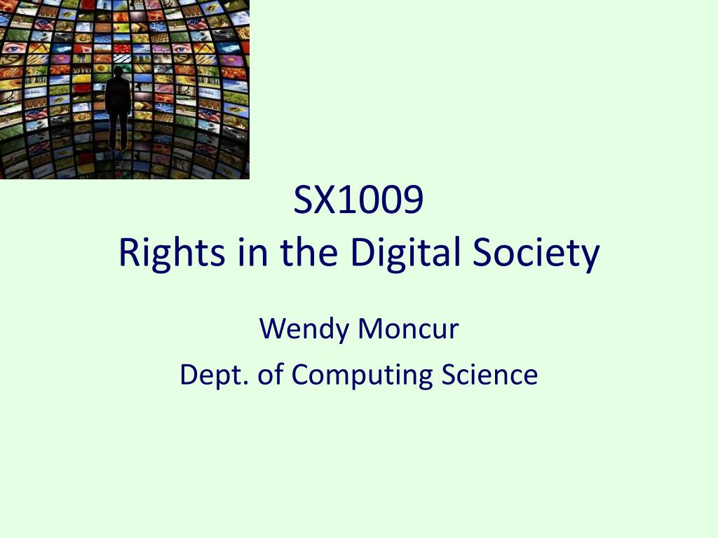 sx1009 rights in the digital society l.