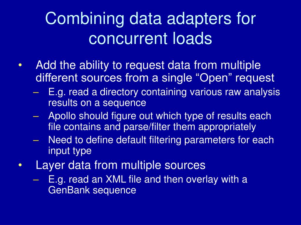 Combining data adapters for concurrent loads
