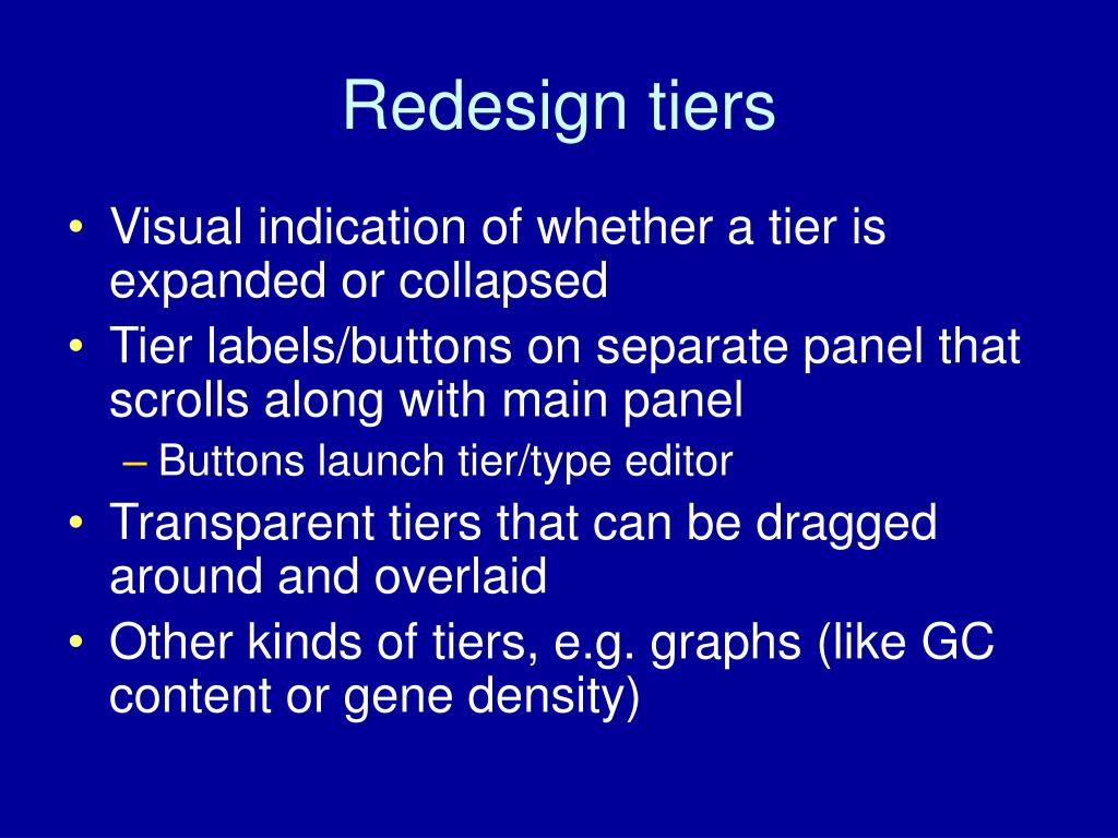 Redesign tiers