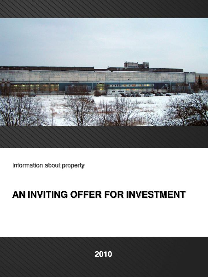 I nformation about property an inviting offer for investment