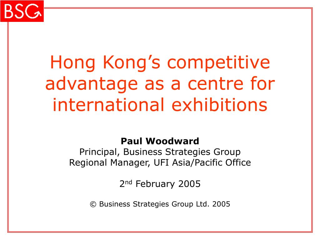 hong kong s competitive advantage as a centre for international exhibitions l.