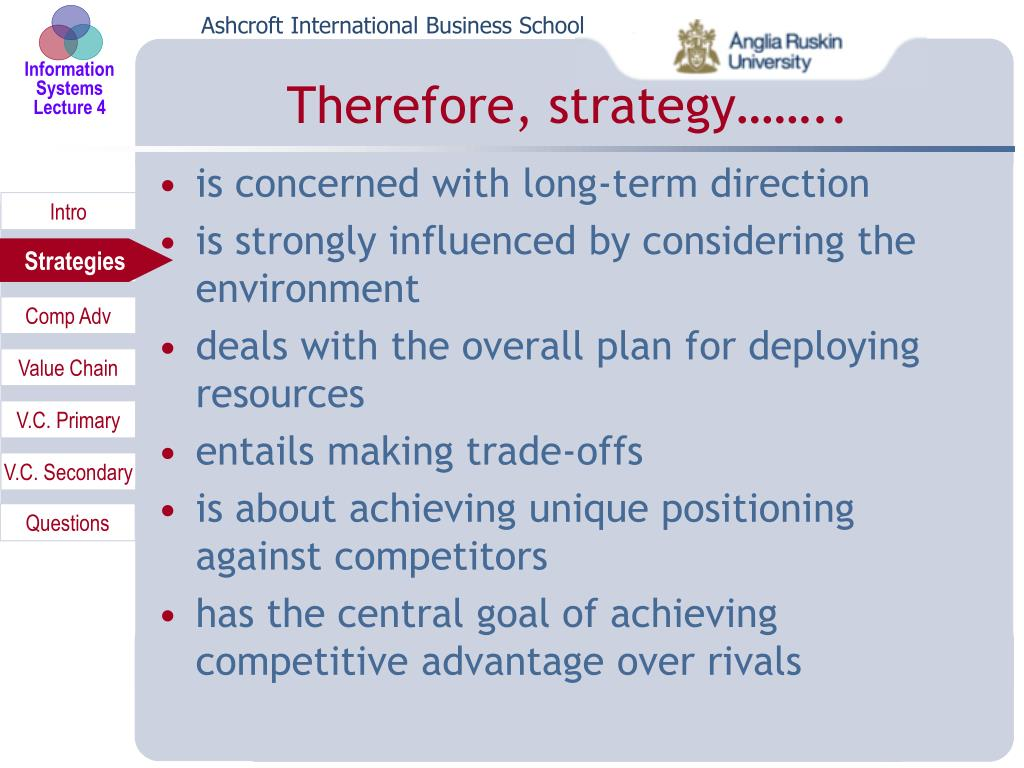 Therefore, strategy……..