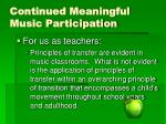 continued meaningful music participation31