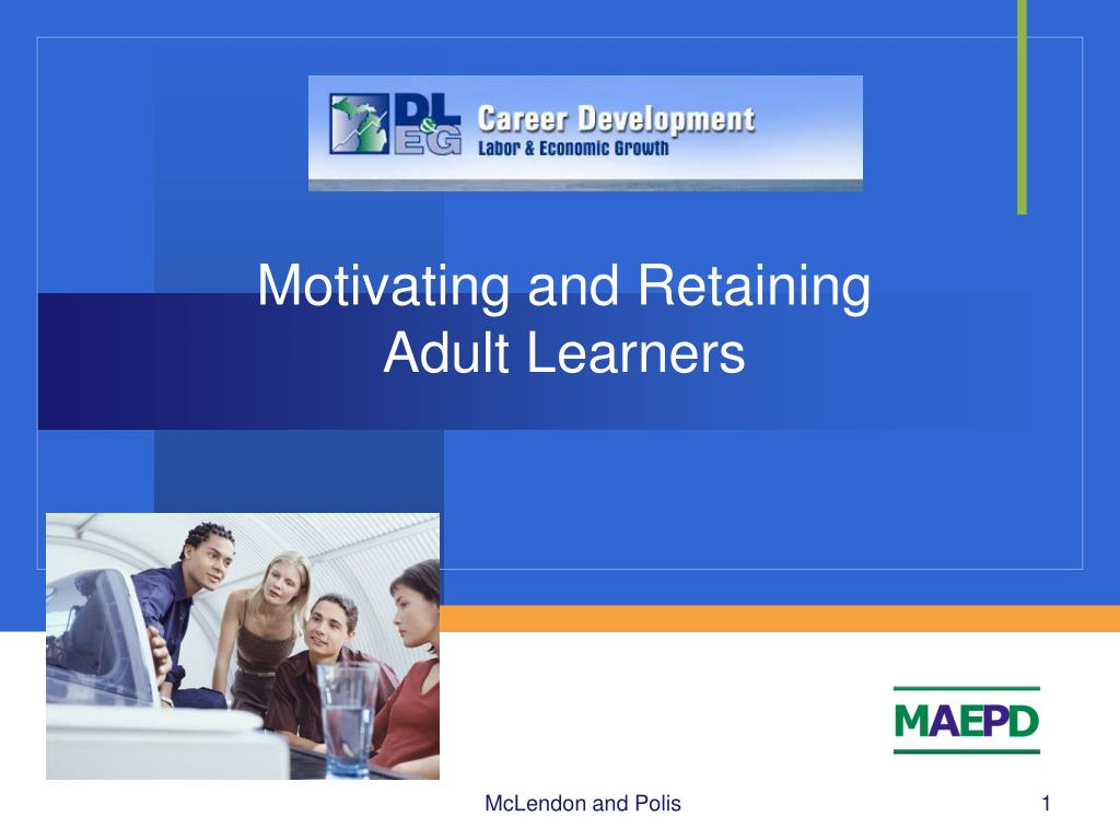 motivating and retaining adult learners l.