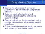 today s training objectives