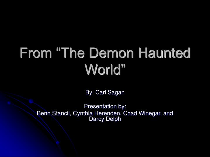 from the demon haunted world n.
